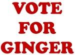 VOTE FOR GINGER T-shirt