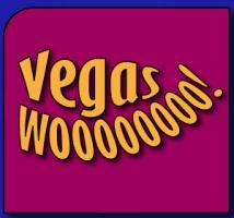 Vegas Wooooo!
