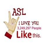 ASL - MANY PEOPLE LIKE THIS