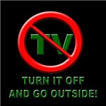 Turn off the TV and go Outside