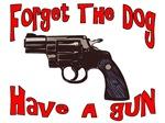 Have A Gun