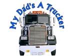Dad's A Trucker