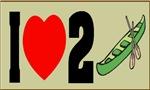 I Love (Heart) 2 Canoe