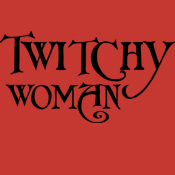 Twitchy Woman