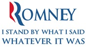 Anti-Romney: Whatever I Said