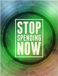 Stop Spending Now