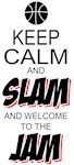 Keep Calm & Slam