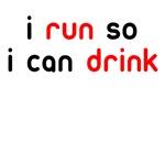 i run so i can drink