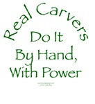 Real Carvers Do It By Hand, With Power