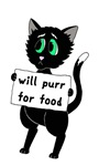 Will Purr For Food