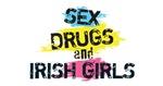 Sex Drugs And Irish Girls
