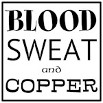 Blood Sweat Copper