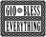 41. GOD Bless Everything - Solid
