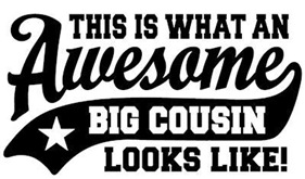 Awesome Big Cousin t-shirt