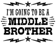 I'm Going To Be A Middle Brother t-shirt
