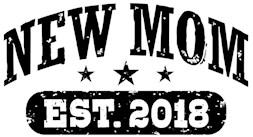 New Mom Est. 2018 t-shirt
