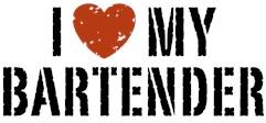 I Love My Bartender t-shirt