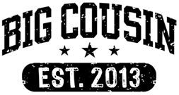 Big Cousin Est. 2013 t-shirt