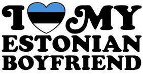 I Love My Estonian Boyfriend t-shirt