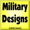 MILITARY DESIGNS