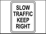 Slow Traffic Keep Right