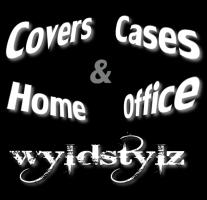 wyldstylz cover, cases, home and office!!