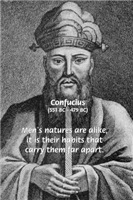 Wisdom of East: Confucius on Men's Habits