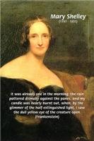 Frankenstein: Mary Shelley's Modern Prometheus
