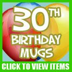 30th Birthday Mugs