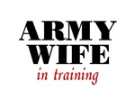 Army Wife in Training Items
