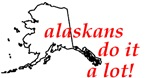 Alaskans Do It