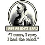 Julius Caesar Salad Quote