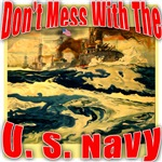Don't Mess with the U.S. Navy T-shirts