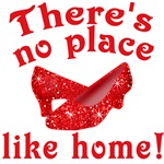 There's No Place Like Home Ruby Slippers