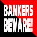 Bankers a Warning