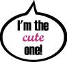 I'm the cute one!