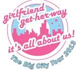 Get-Her-Way Big City Tour