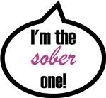 I'm the sober one!
