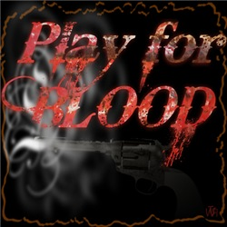 Play for Blood