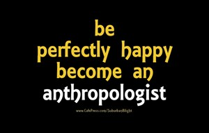 Perfectly Happy *Anthropologist*