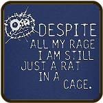 Still Just A Rat In A Cage