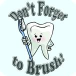 Don't Forget To Brush