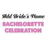 Personalized Bachelorette Celebration