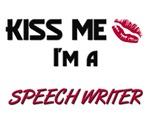 Kiss Me I'm a SPEECH WRITER