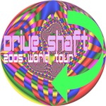 Drive Shaft 2005 World Tour