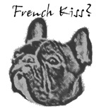 FRENCH KISS?