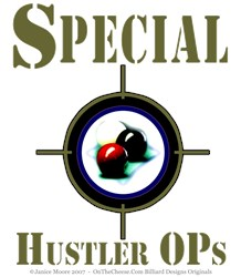 Special Hustler Ops, Pool Player Black T-shirts