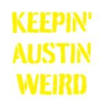 Keepin' Austin Weird