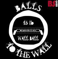 BALLS 2 THE WALL