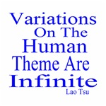 Variations On The Human Theme Are Infinite